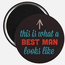 Best Man Looks Like Magnet