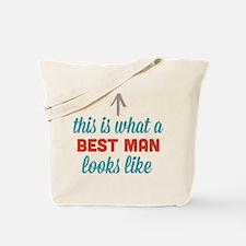 Best Man Looks Like Tote Bag