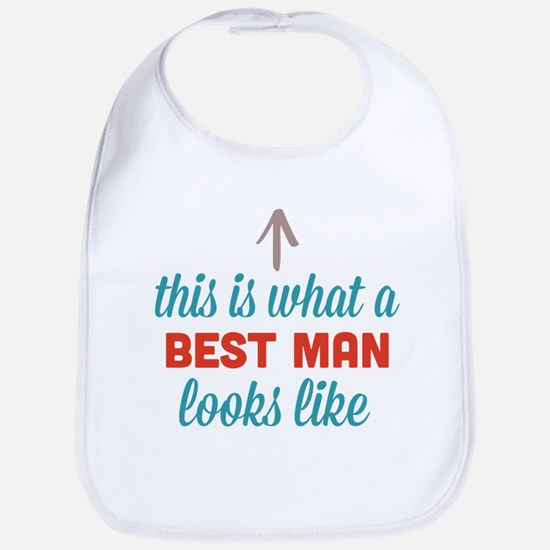 Best Man Looks Like Bib