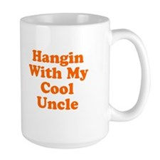 Hangin With My Cool Uncle Mug