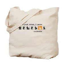 Trust me, I am a scientist Tote Bag