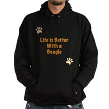 Life is better with a Beagle Hoodie