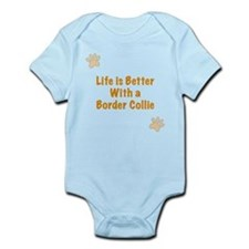 Life is better with a Border Collie. Infant Bodysu