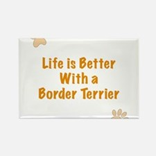 Life is better with a Border Terrier Rectangle Mag
