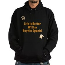 Life is better with a Boykin Spaniel Hoody