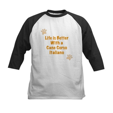 Life is better with a Cane Corso Italiano Kids Bas
