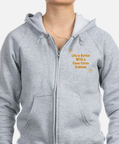 Life is better with a Cane Corso Italiano Zip Hoodie