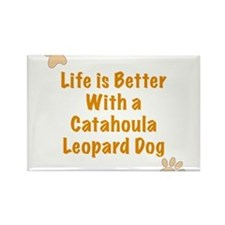 Life is better with a Catahoula Leopard Dog Rectan