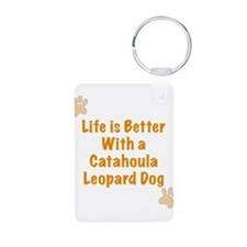 Life is better with a Catahoula Leopard Dog Alumin
