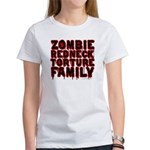 Zombie Redneck Torture Family Blood Women's Tee