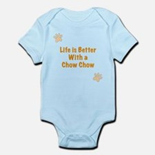 Life is better with a Chow Chow Infant Bodysuit