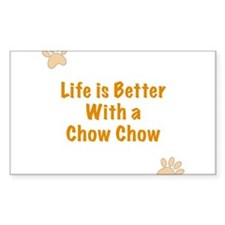 Life is better with a Chow Chow Decal