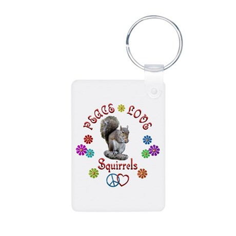 Peace Love SQUIRRELS Aluminum Photo Keychain