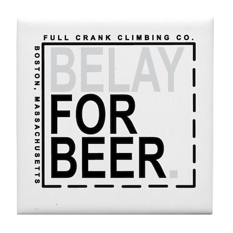 Belay For Beer. Tile Coaster