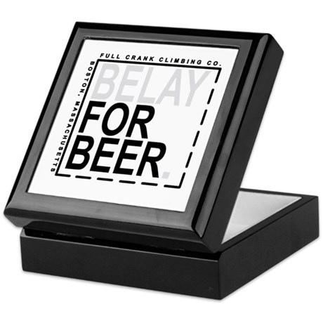 Belay For Beer. Keepsake Box