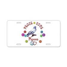 Peace Love PIGEONS Aluminum License Plate