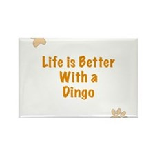 Life is better with a Dingo Rectangle Magnet