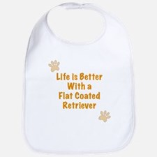 Life is better with a Flat Coated Retriever Bib