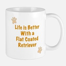 Life is better with a Flat Coated Retriever Mug