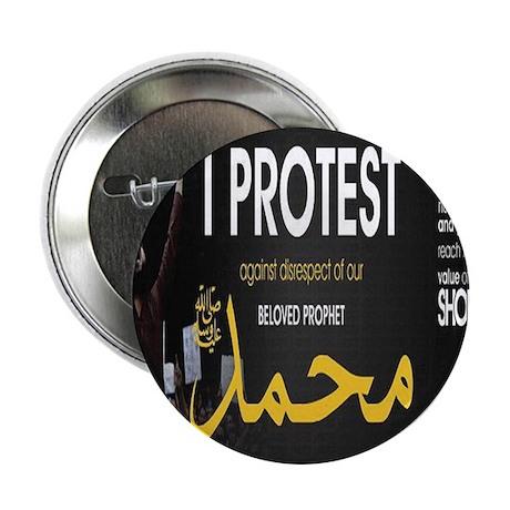 "protest the slander of our prophet 2.25"" Button"