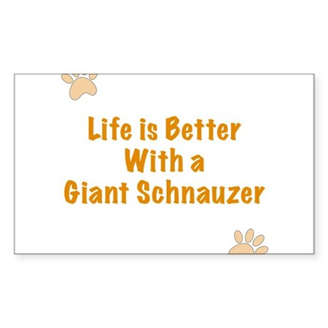 Life is better with a Giant Schnauzer Sticker (Rec