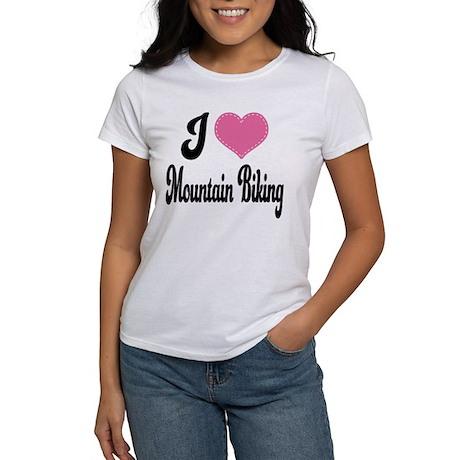 I Love Mountain Biking Women's T-Shirt
