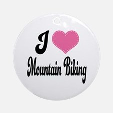 I Love Mountain Biking Ornament (Round)