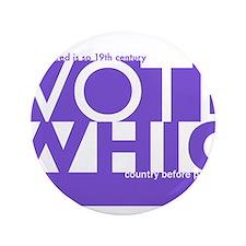 "Vote Whig purple merged 3.5"" Button"