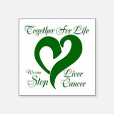 "Stop Liver Cancer Square Sticker 3"" x 3"""
