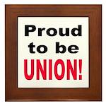 Proud Union Framed Tile