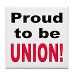 Proud Union Tile Coaster