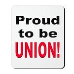 Proud Union Mousepad
