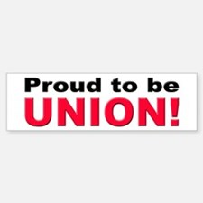 Proud Union Bumper Bumper Bumper Sticker