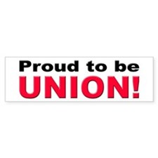 Proud Union Bumper Bumper Sticker