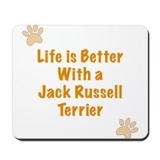 Life is better with a Jack Russell Terrier Mousepa
