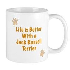 Life is better with a Jack Russell Terrier Small Mugs