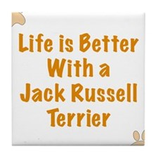 Life is better with a Jack Russell Terrier Tile Co