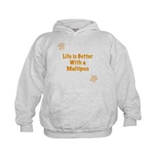 Life is better with a Maltipoo Hoodie