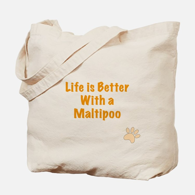 Life is better with a Maltipoo Tote Bag