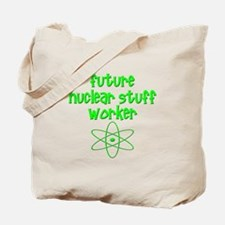 Future Nuclear Worker Tote Bag