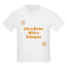 Life is better with a Pekingese T-Shirt