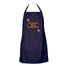 Life is better with a Pit Bull Terrier Apron (dark
