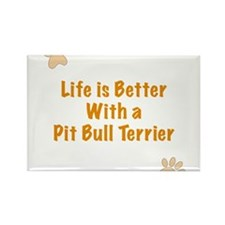 Life is better with a Pit Bull Terrier Rectangle M