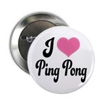 I Love Ping Pong 2.25