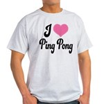 I Love Ping Pong Light T-Shirt