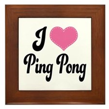 I Love Ping Pong Framed Tile