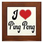 I Love Ping Pong Framed Tile