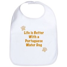 Life is better with a Portuguese Water Dog Bib