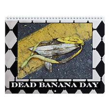 Dead Banana Day Calendar