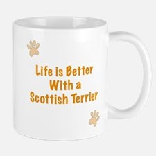 Life is better with a Scottish Terrier Mug